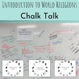 Introduction to World Religions: Chalk Talk
