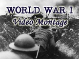 Introduction to World War I - a Video Montage/Slideshow