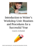 Introduction to Writer's Workshop Unit: Routines and Procedures