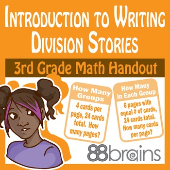Introduction to Writing Division Stories pgs. 37-39 (CCSS)