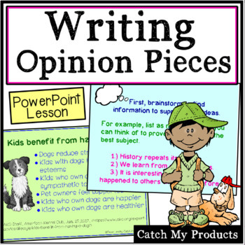 Writing Process : Introduction to Writing Opinion Pieces P