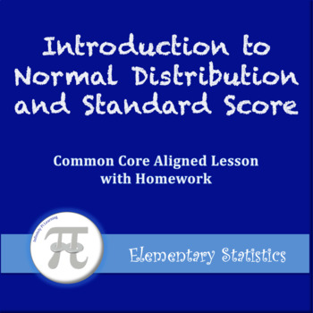 Introduction to Z-Scores and Grouped Data (Lesson Plan with Homework)