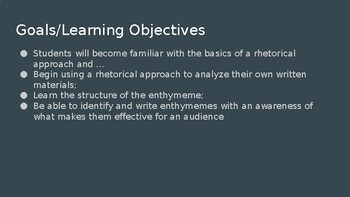 Introduction to a Rhetorical Approach + the Enthymeme