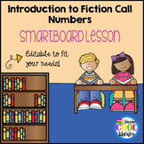 Introduction to Fiction Call Numbers SmartBoard Lesson - Editable!