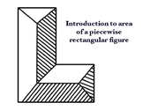Introduction to teaching area of a piecewise rectangular figure