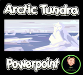 Introduction to the Arctic Tundra PowerPoint