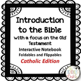 Introduction to the Catholic Bible Interactive Notebook Foldables