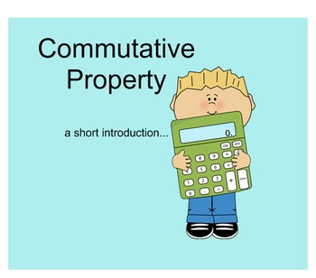 Introduction to the Commutative Property of Addition