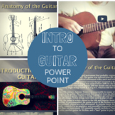 Introduction to the Guitar Power Point Presentation