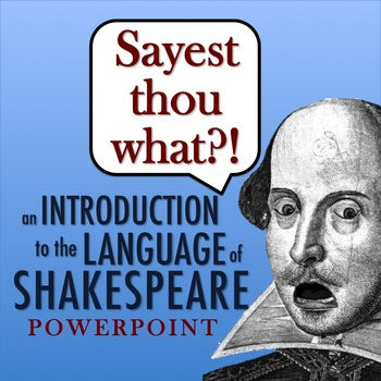 Introduction to the Language of Shakespeare PowerPoint: Building Comprehension