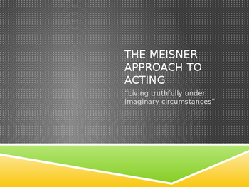Introduction to the Meisner Approach to Acting
