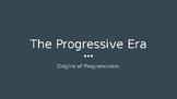 Introduction to the Progressive Era Lecture