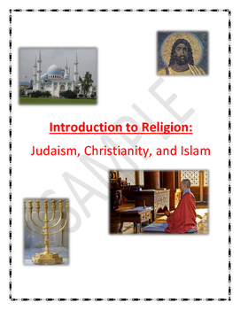 Introduction to the Religions of the World (Judaism, Christianity, Islam)