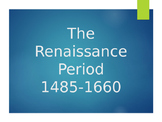 Introduction to the Renaissance Period Notes (PowerPoint)