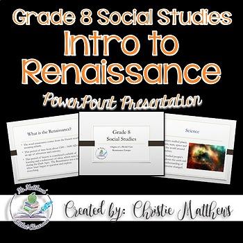 Introduction to the Renaissance Powerpoint Presentation - Alberta Curriculum