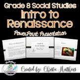 Introduction to the Renaissance Powerpoint Presentation -