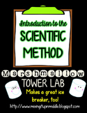 Introduction to the Scientific Method:  Marshmallow Tower Ice Breaker
