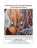 Introduction to the Spanish Language & the Hispanic World