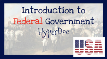 Introduction to the U.S. Federal Government and the Branches of Government
