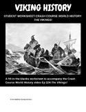 Crash course history Vikings video worksheet, Introduction