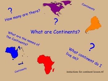 Introduction to the seven continents.