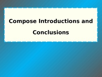 Introductions and Conclusions for Essays, Articles, Reports, and Research Papers