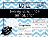 Introduction to Solving Quadratics NOTES