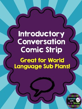 Introductory Conversation Comic: Spanish Sub Plan French Sub German Sub