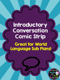Introductory Conversation Comic: Spanish Sub Plan French S