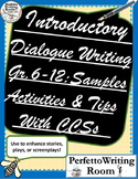 Introductory Dialogue Writing, Grades 6, 7, 8, 9, 10, 11, 12