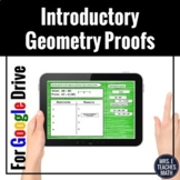 Introductory Geometry Proofs Digital Activity for Distance
