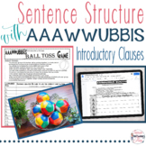 Introductory Phrases with AAAWWUBBIS, Lesson, Stations, Games, Practice, Poster!