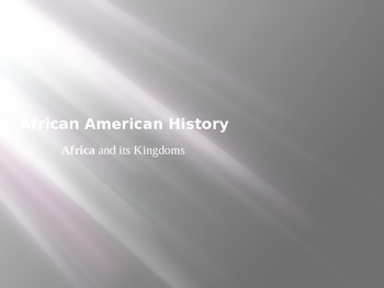 Introductory Power Point for African American History
