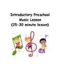 Introductory Preschool Music Lesson-Welcome to Music