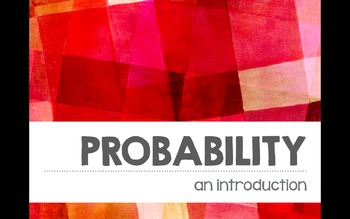 Introductory Probability Lesson Keynote Version Grade 6, 7, 8