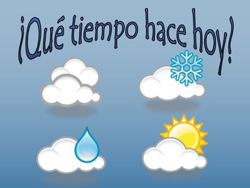 Introductory Time and Weather Unit in Spanish - El Tiempo y La Hora
