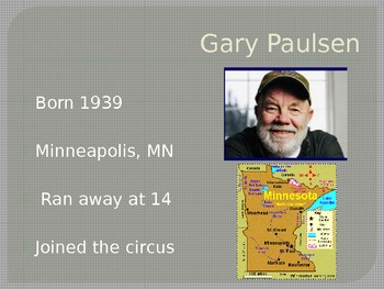 Introductory ppt to Gary Paulsen