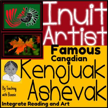Inuit Artist: Famous Canadian Kenojuak Ashevak: Truly Canadian
