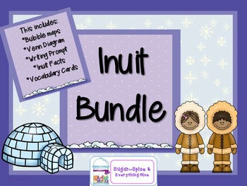 Inuit ELA Bundle With Facts~Writing Activity~Emergent Reader~and Vocab Cards