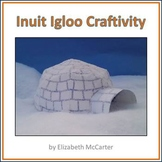 Native American Studies Craft: Inuit Igloo Craftivity