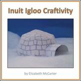 Native American Studies Craft: Inuit Igloo Craftivity