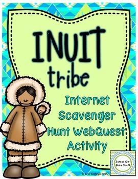 Inuit American Indians of the Arctic Internet Scavenger Hunt WebQuest