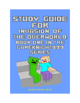 Invasion of the Overworld Study Guide