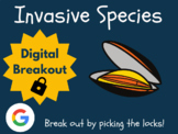 Invasive Species - Digital Breakout (Distance Learning, Go