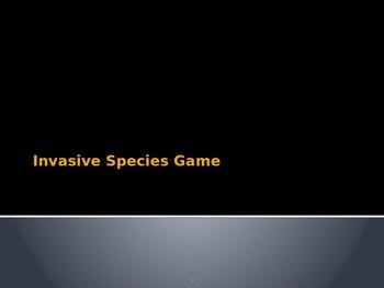 Invasive Species Game Powerpoint