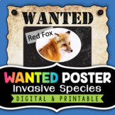 Invasive Species Project - Wanted Poster (Digital and Prin