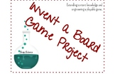 Invent a Board Game - Extension of curriculum