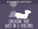 Invent a Creature That Can Live in a Volcano