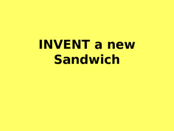 Invent a New Sandwich