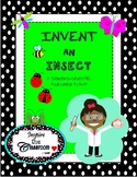 Invent an Insect:  A Supplemental Project-Based Learning Activity